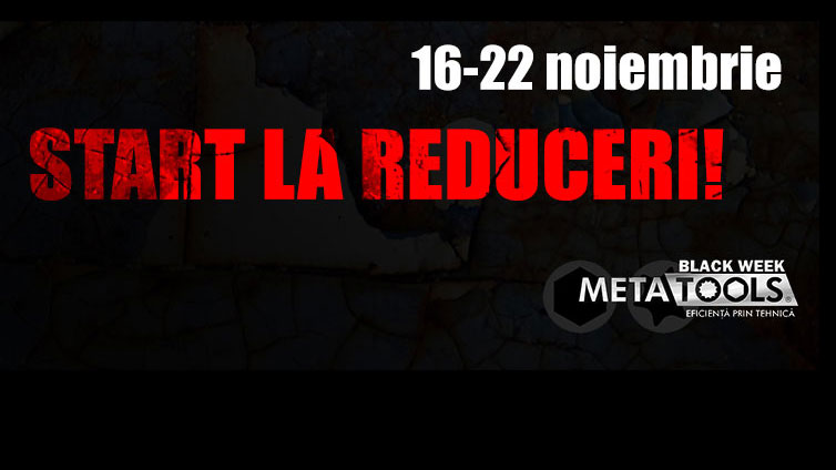 Reduceri Black Week Metatools