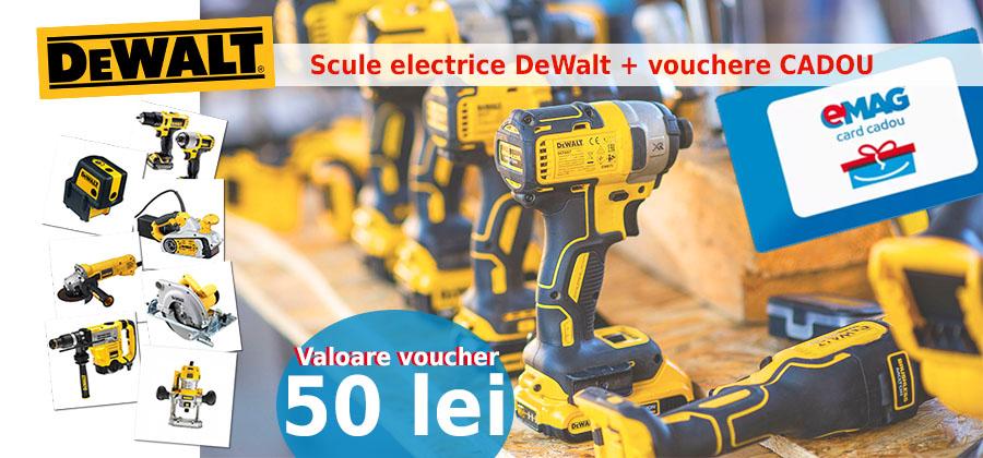 Scule electrice DeWalt, vouchere Emag gratuite și proiecte finalizate!